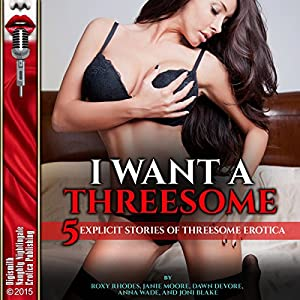 I Want a Threesome Audiobook