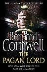 Les Histoires Saxonnes, tome 7 : The Pagan Lord par Cornwell