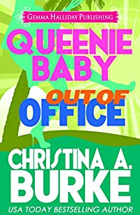 Queenie Baby by Christina A. Burke ebook deal