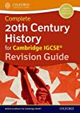 20th century history for Cambridge IGCSE. Revision guide. Per le Scuole superiori. Con espansione online (Igcse Revision Guides)