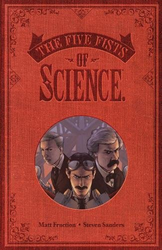 Five Fists of Science (New Edition)