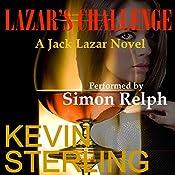 Lazar's Challenge: Jack Lazar, Book 2 | Kevin Sterling