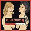 La fille qui rendait coup pour coup (Millénium 5) | Livre audio Auteur(s) : David Lagercrantz Narrateur(s) : Pierre Tissot