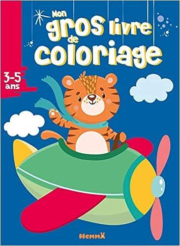 Coloriage Tigre.Mon Gros Livre De Coloriage Tigre Dans Avion Amazon Ca Collectif
