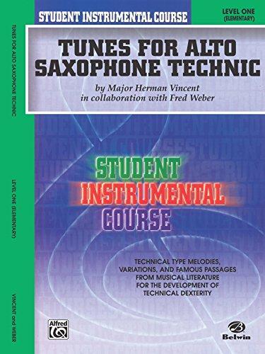 Student Instrumental Course: Tunes for Alto Saxophone Technic, Level 1 (Sax Tunes)