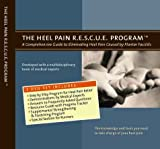 The Heel Pain R.E.S.C.U.E. Program: A Comprehensive Guide to Eliminating Heel Pain Caused by Plantar Fasciitis (2 DVD Set)