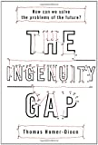 The Ingenuity Gap, Thomas Homer-Dixon, 0375401865