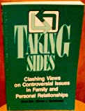 Taking Sides : Clashing Views on Controversial Issues in Family and Personal Relationships, Gloria Bird, 1561340014
