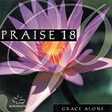 Praise 18: Grace Alone