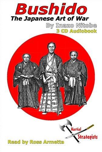 Bushido: The Japanese Art of War