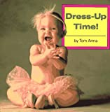 Dress-up Time!, Tom Arma, 0448404389
