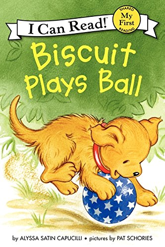 Biscuit Plays Ball (My First I Can Read) pdf