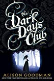 """The Dark Days Club (A Lady Helen Novel)"" av Alison Goodman"
