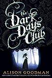 """The Dark Days Club (A Lady Helen Novel)"" av Alison Goodman"