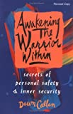 Awakening the Warrior Within, Dawn Callan, 0965605698