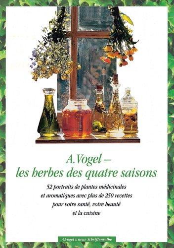 A. Vogel - les herbes des quatre saisons