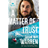 A Matter of Trust (Montana Rescue Book #3)