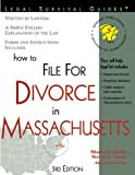 How to File for Divorce in Massachusetts, Sharyn T. Sooho and Steven L. Fuchs, 1572481285