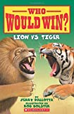Who Would Win? Lion vs. Tiger