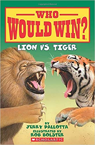who would win lion vs tiger jerry pallotta rob bolster