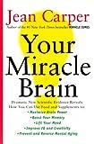 Your Miracle Brain, Jean Carper, 0060985100