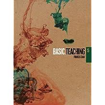 Teaching (BASIC. Series)