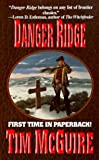 Danger Ridge, Tim McGuire, 0843944102
