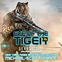 Eye of the Tiger: Star Justice, Book 1 Hörbuch von Michael-Scott Earle Gesprochen von: Eric Bryan Moore