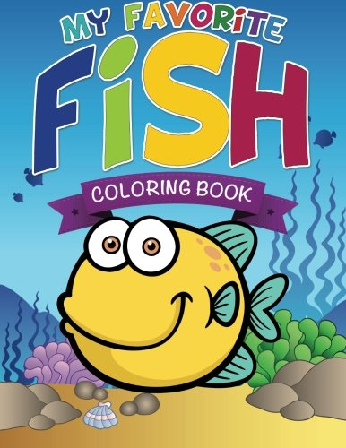 My Favorite Fish Coloring Book