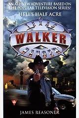 Walker Texas Ranger: Hell's Half (Walker, Texas Ranger, No 2) Mass Market Paperback