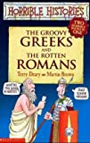 The Groovy Greeks: AND The Rotten Romans