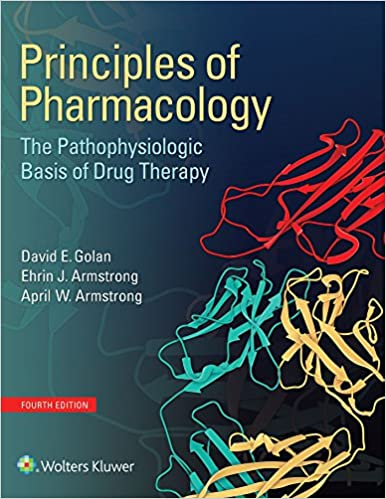 Principles of pharmacology the pathophysiologic basis of drug principles of pharmacology the pathophysiologic basis of drug therapy kindle edition by david e golan professional technical kindle ebooks fandeluxe Images
