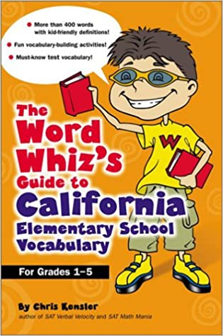 The Word Whiz's Guide to the California Elementary School