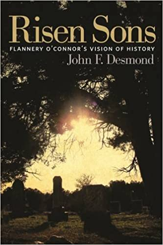 Book Risen Sons: Flannery O'Connor's Vision of History