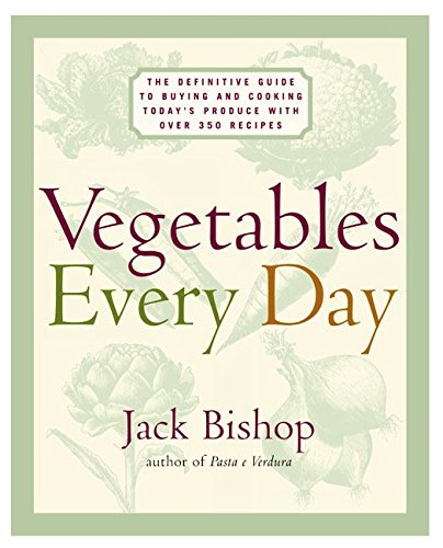 Vegetables Every Day Definitive Cooking