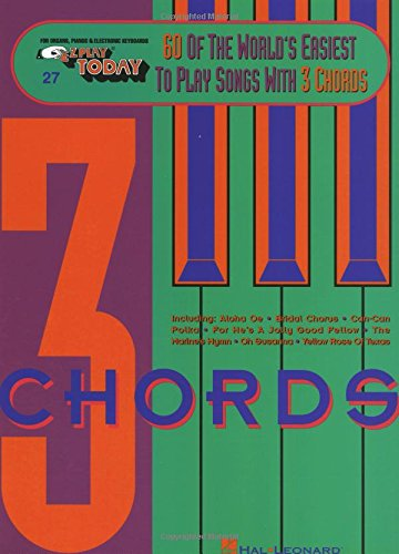 60 of the World's Easiest to Play Songs with 3 Chords: E-Z Play Today Volume (Easiest Piano Sheet Music)