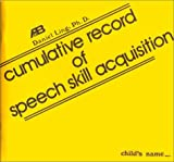 Cumulative Record of Speech Skill Acquisition, Ling, Daniel, 0882001159