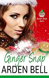 Ginger Snap: The Sweet Shop Girls (first time erotica, older man younger woman erotica, taboo erotica, bareback)