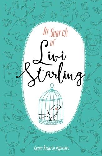 In Search of Livi Starling (Volume 1)
