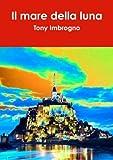 Il mare della luna (Italian Edition)