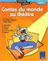 Contes du monde au théâtre : 8/12 ans par Mégrier