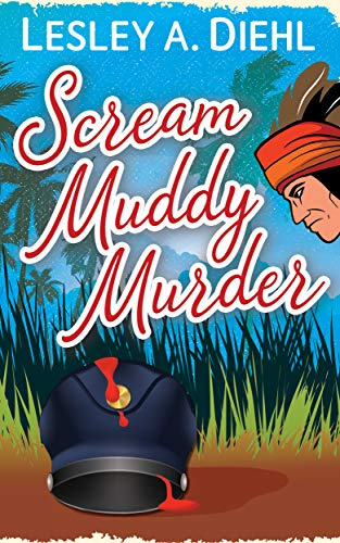 In the mood for a protagonist who just won't quit? Who won't let obstacles and naysayers dissuade her from her self-appointed rounds? Your cozy Sunday mystery awaits…Scream Muddy Murder by Lesley A. Diehl