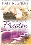 Proposing to Preston: The Winslow Brothers #2 (The Blueberry Lane Series)