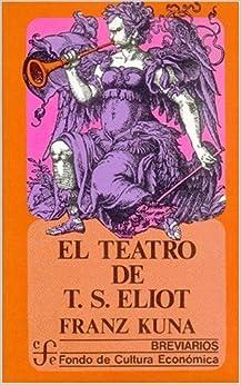 Descargar Torrents En Español El Teatro De T. S. Eliot De PDF