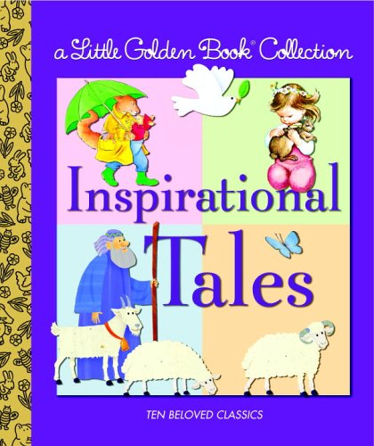 Little Golden Book Collection: Inspirational Tales