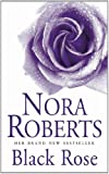 Front cover for the book Black Rose by Nora Roberts