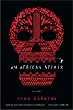 img - for An African Affair: A Novel book / textbook / text book
