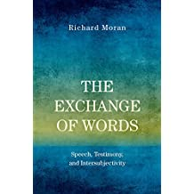 The Exchange of Words: Speech, Testimony, and Intersubjectivity