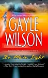 In Plain Sight, Gayle Wilson, 0373836201