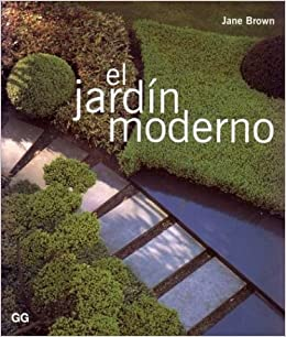 El jardín moderno: Amazon.es: Brown, Jane: Libros